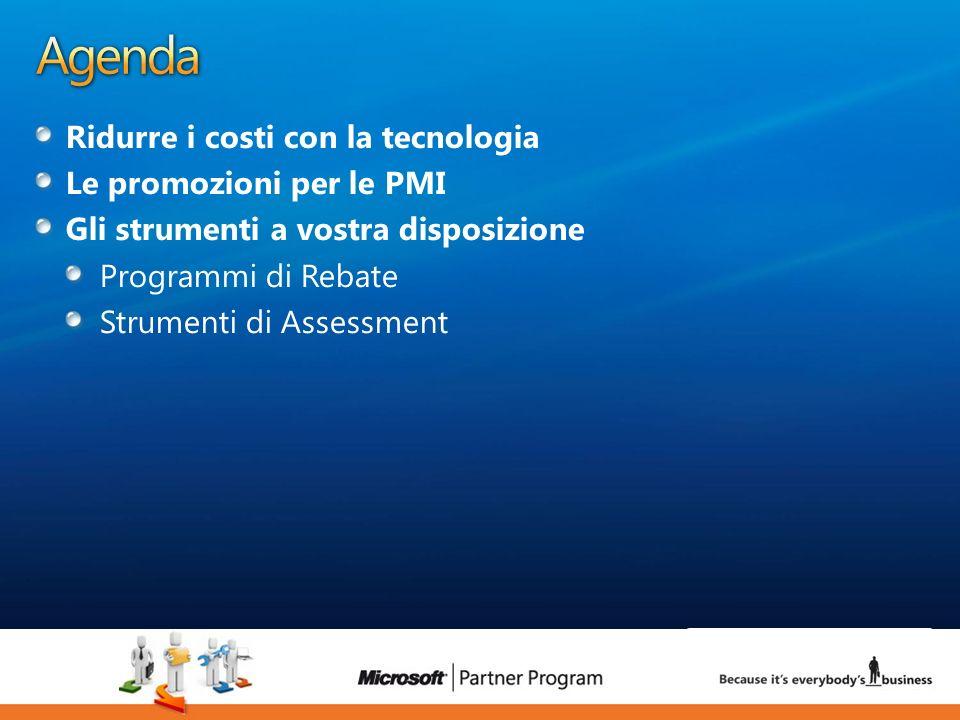 Agenda Ridurre i costi con la tecnologia Le promozioni per le PMI