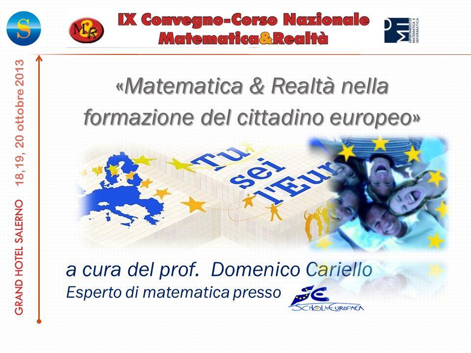 «Matematica & Realtà nella formazione del cittadino europeo»