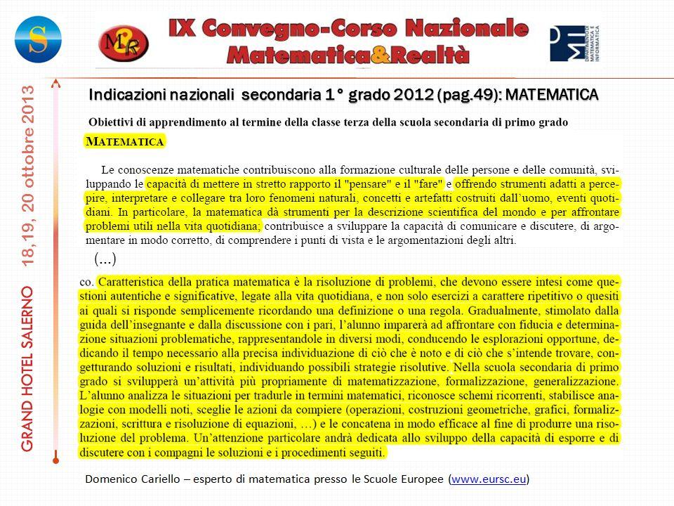 Indicazioni nazionali secondaria 1° grado 2012 (pag.49): MATEMATICA