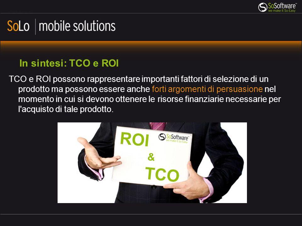 ROI TCO & In sintesi: TCO e ROI