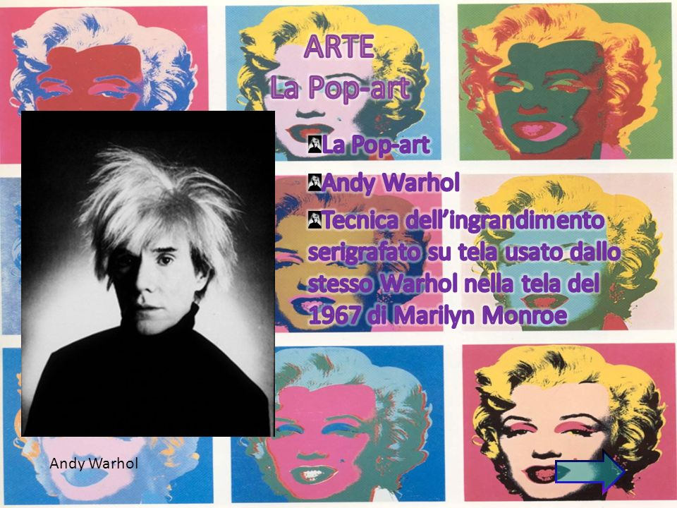 ARTE La Pop-art La Pop-art Andy Warhol