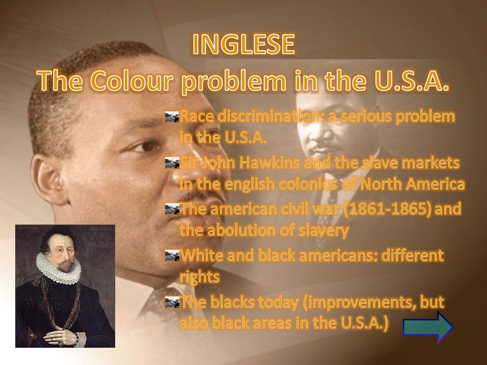 INGLESE The Colour problem in the U.S.A.