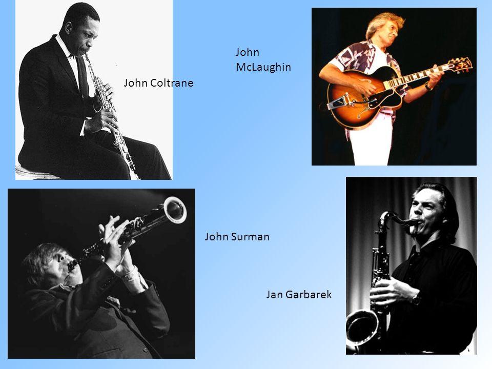 John McLaughin John Coltrane John Surman Jan Garbarek