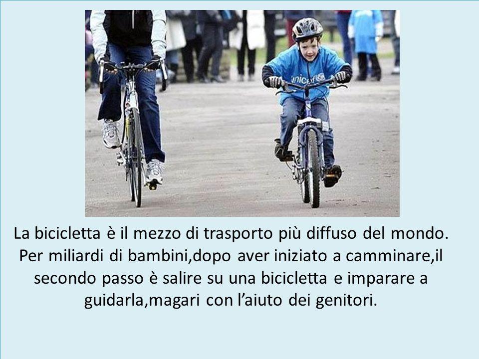 La bicicletta è il mezzo di trasporto più diffuso del mondo