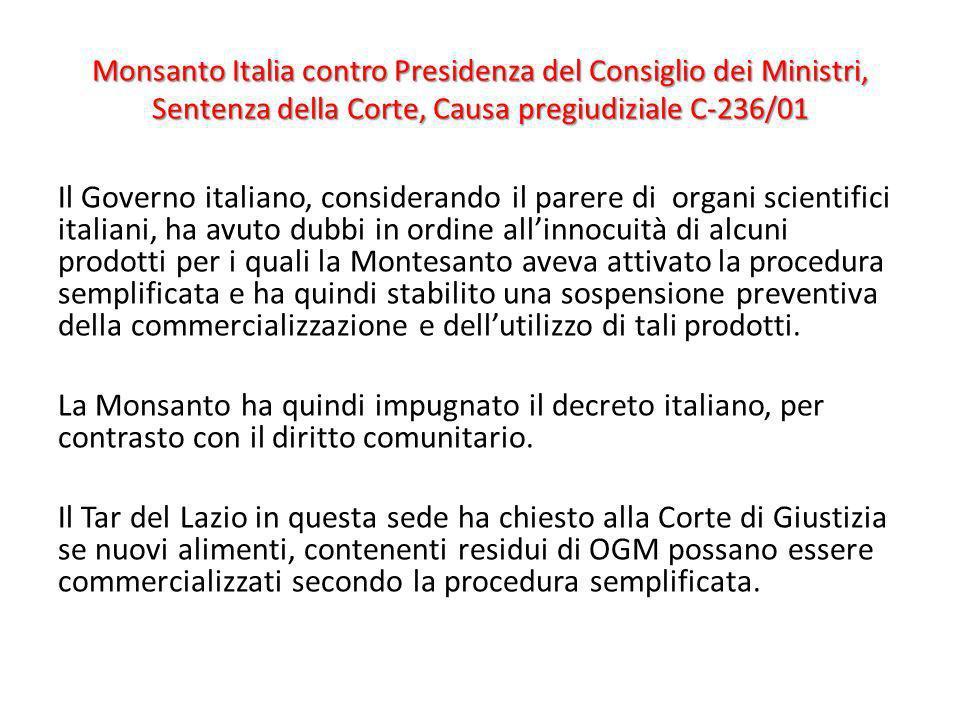 Monsanto Italia contro Presidenza del Consiglio dei Ministri, Sentenza della Corte, Causa pregiudiziale C-236/01