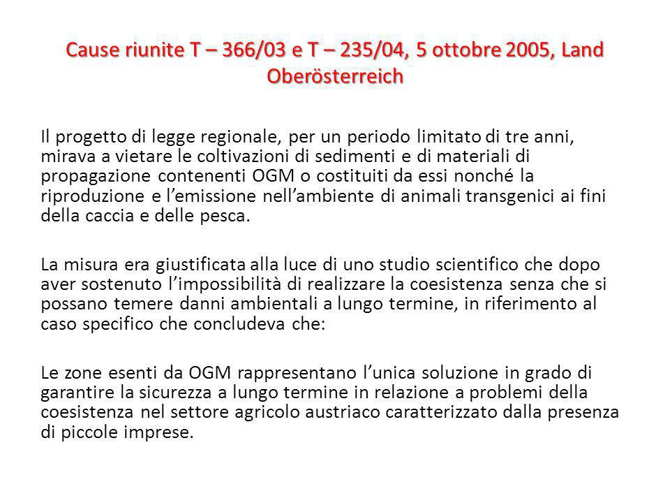 Cause riunite T – 366/03 e T – 235/04, 5 ottobre 2005, Land Oberösterreich