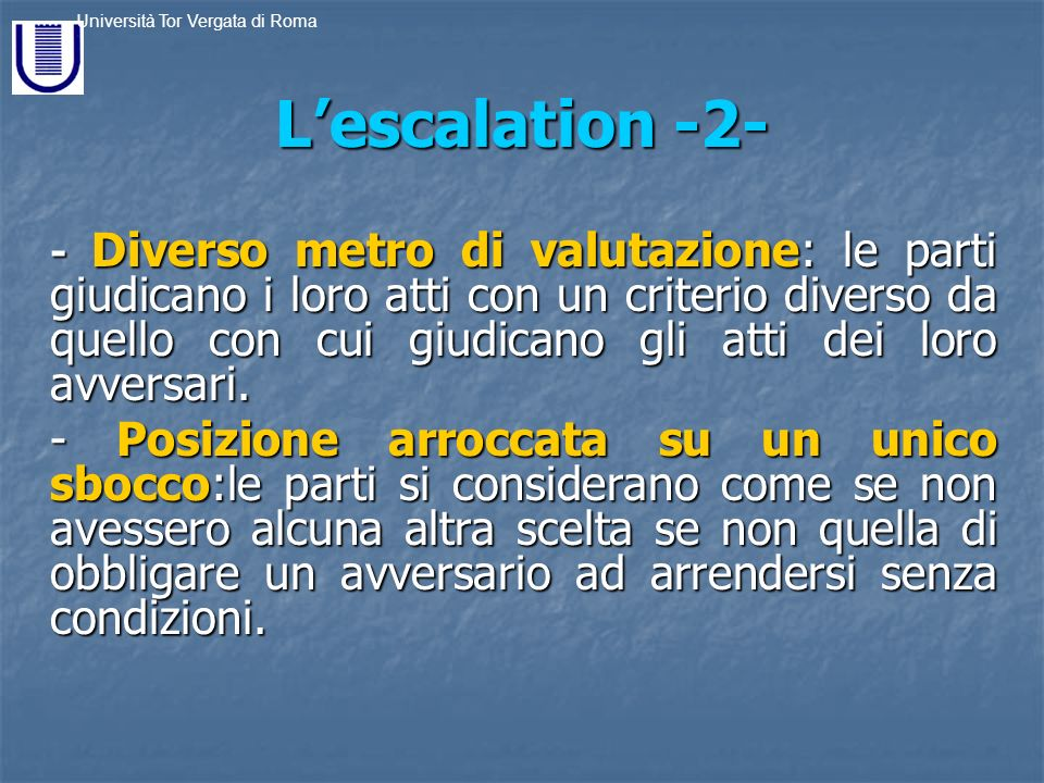 L'escalation -2-