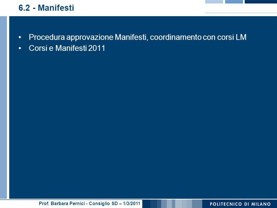 6.2 - Manifesti Procedura approvazione Manifesti, coordinamento con corsi LM Corsi e Manifesti 2011