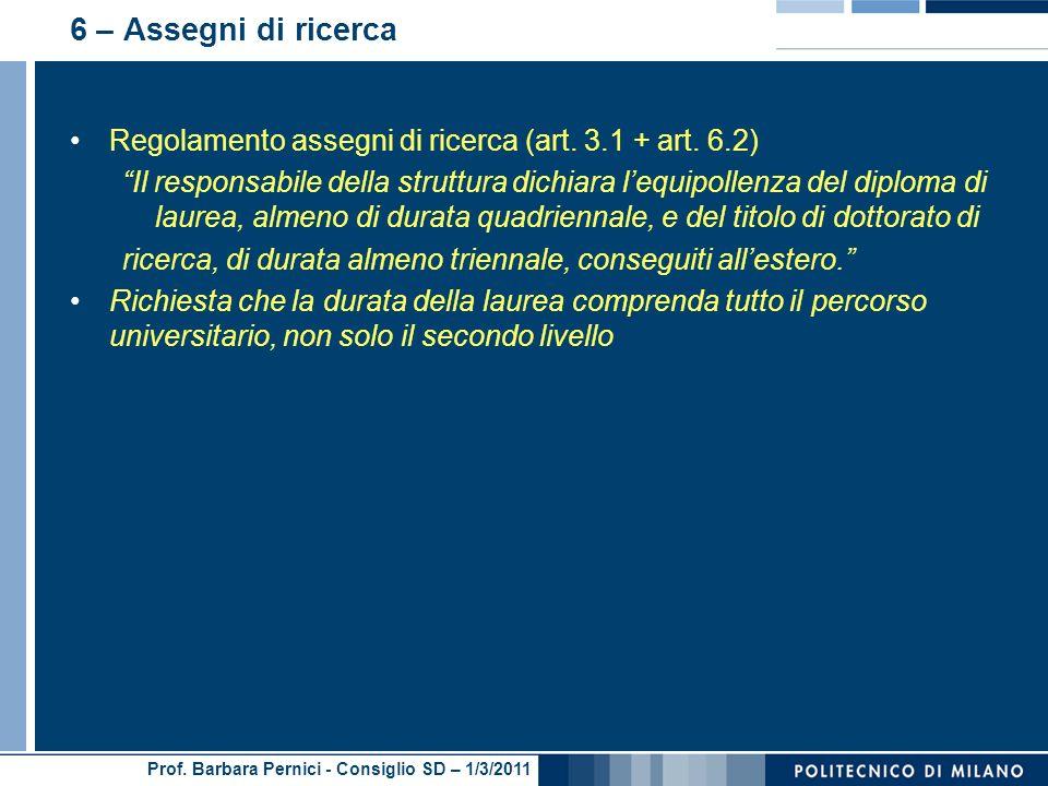 6 – Assegni di ricerca Regolamento assegni di ricerca (art. 3.1 + art. 6.2)