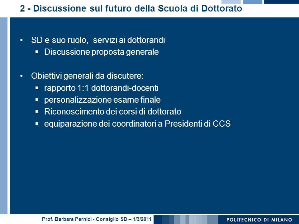 2 - Discussione sul futuro della Scuola di Dottorato