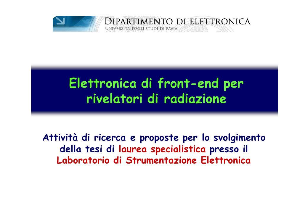 Elettronica di front-end per rivelatori di radiazione