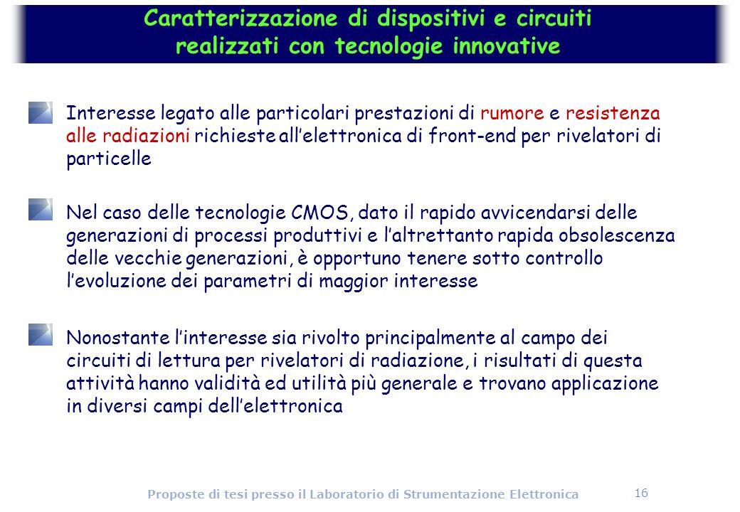 Caratterizzazione di dispositivi e circuiti