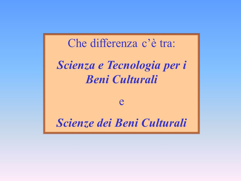 Scienze dei Beni Culturali