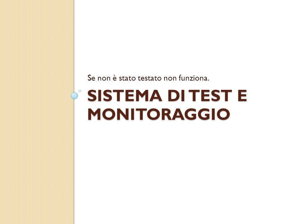 Sistema di test e monitoraggio