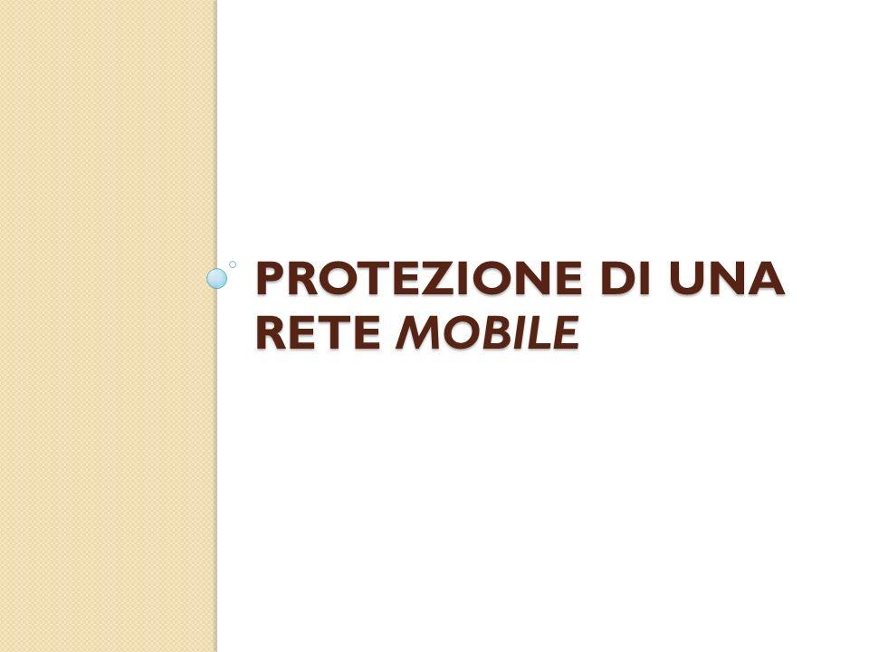 Protezione di una rete mobile
