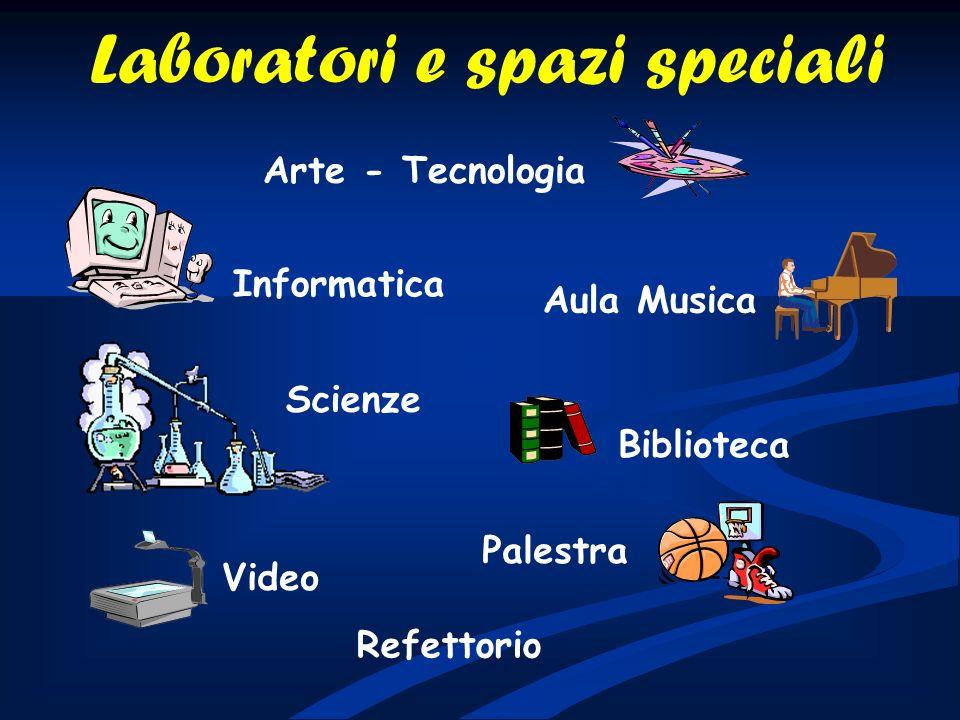 Laboratori e spazi speciali