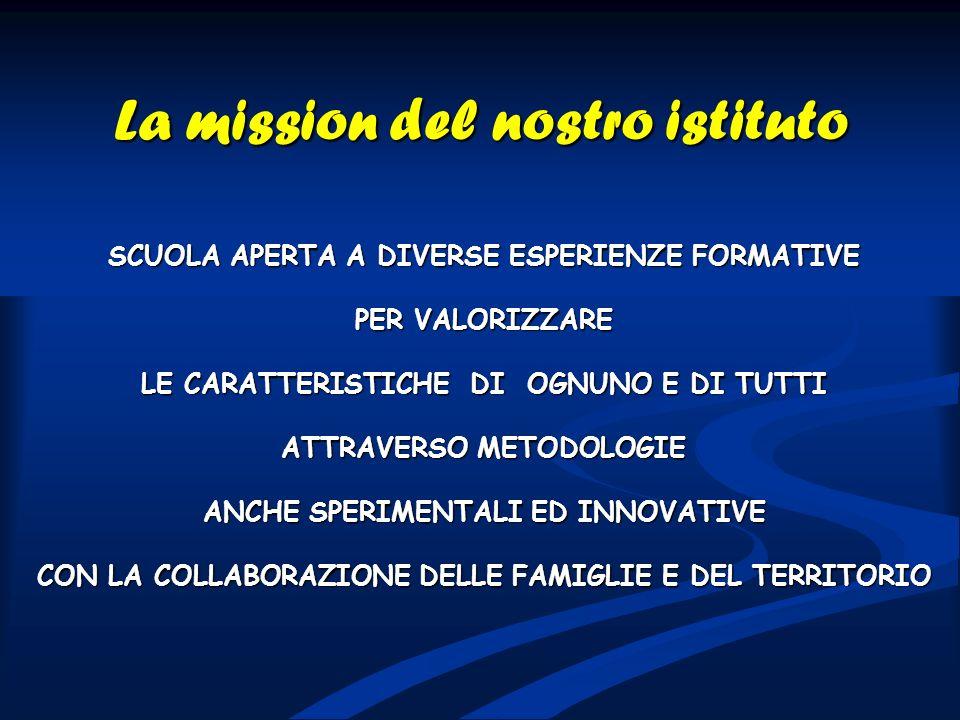 La mission del nostro istituto