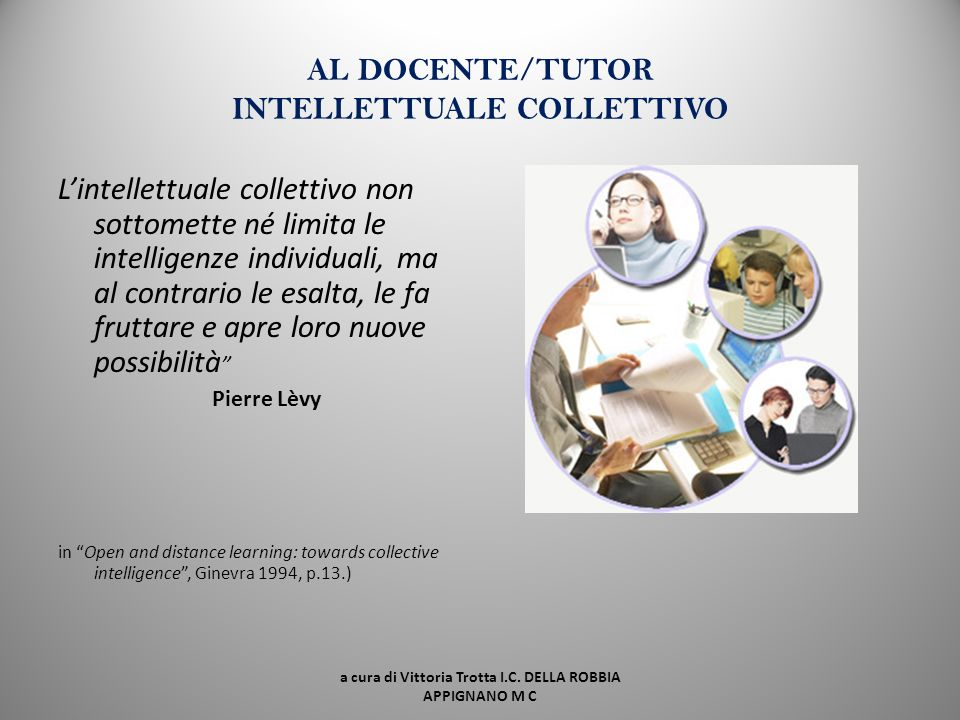 AL DOCENTE/TUTOR INTELLETTUALE COLLETTIVO