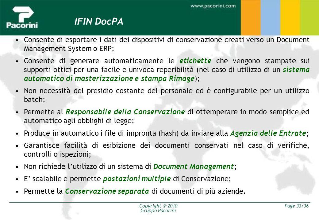 IFIN DocPA Consente di esportare i dati dei dispositivi di conservazione creati verso un Document Management System o ERP;