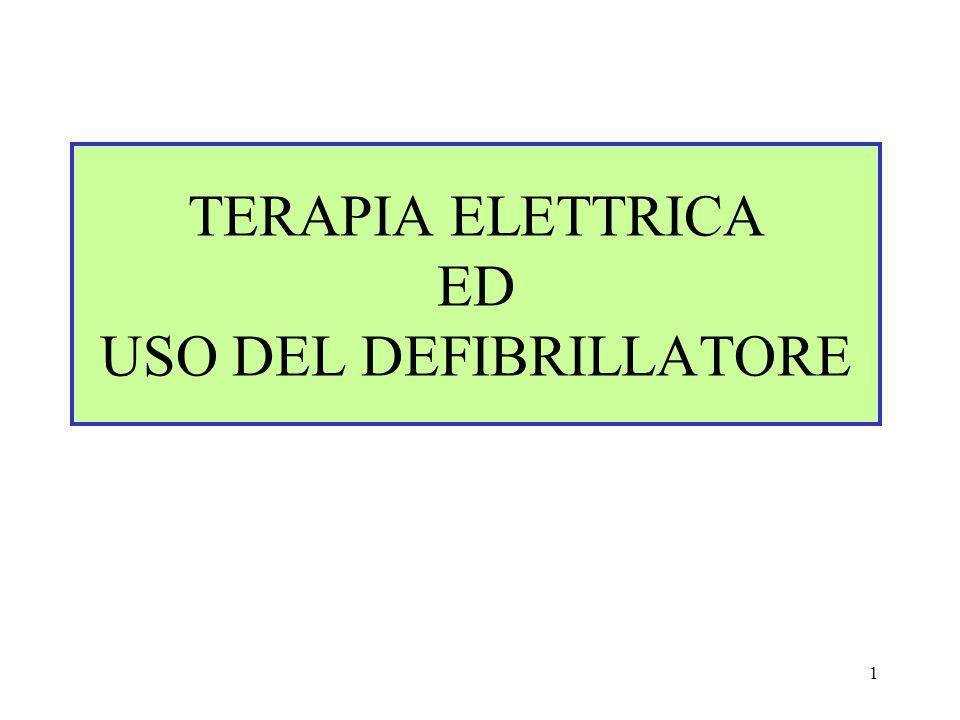 TERAPIA ELETTRICA ED USO DEL DEFIBRILLATORE