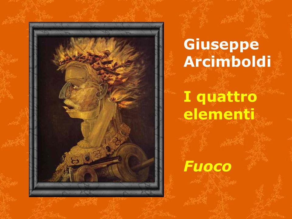 Giuseppe Arcimboldi I quattro elementi Fuoco