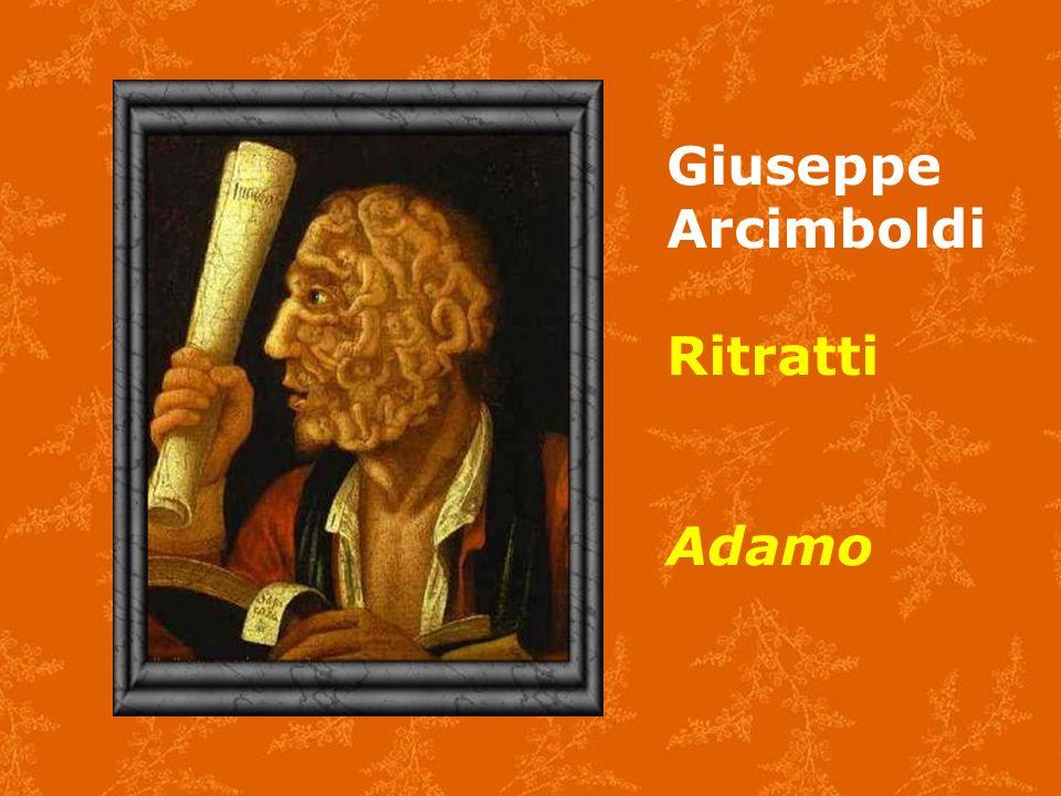 Giuseppe Arcimboldi Ritratti Adamo