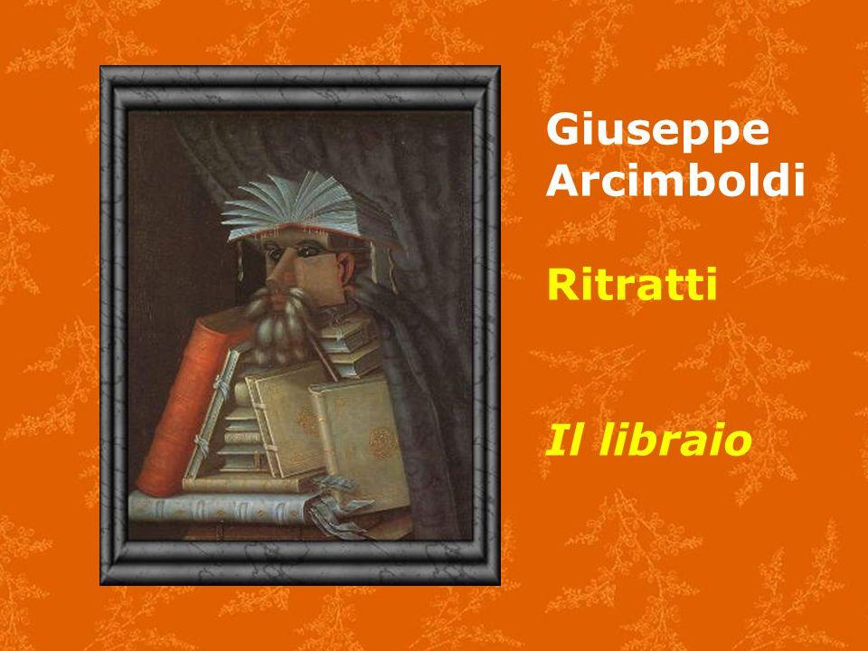 Giuseppe Arcimboldi Ritratti Il libraio