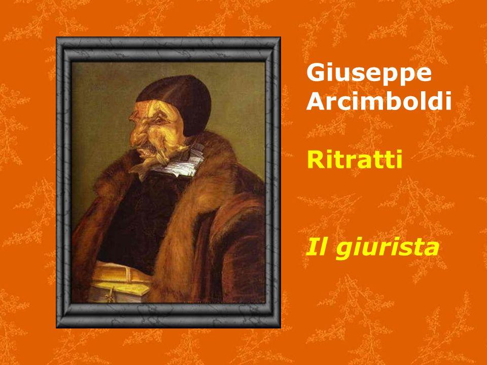 Giuseppe Arcimboldi Ritratti Il giurista