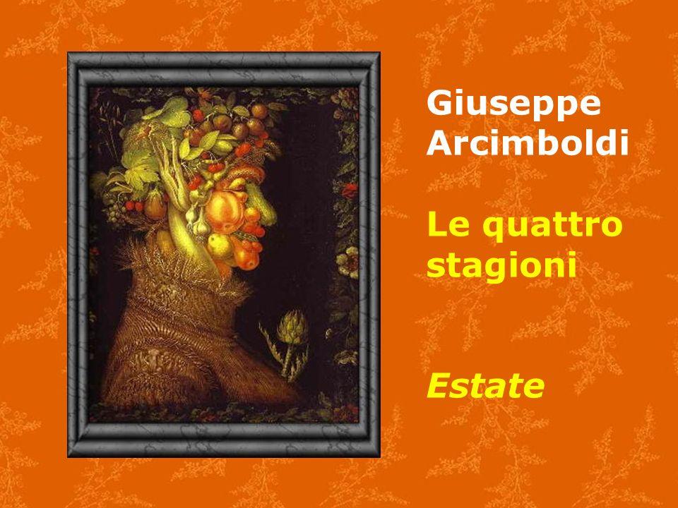 Giuseppe Arcimboldi Le quattro stagioni Estate