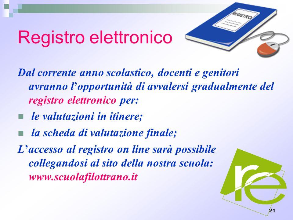 Registro elettronico Dal corrente anno scolastico, docenti e genitori avranno l'opportunità di avvalersi gradualmente del registro elettronico per: