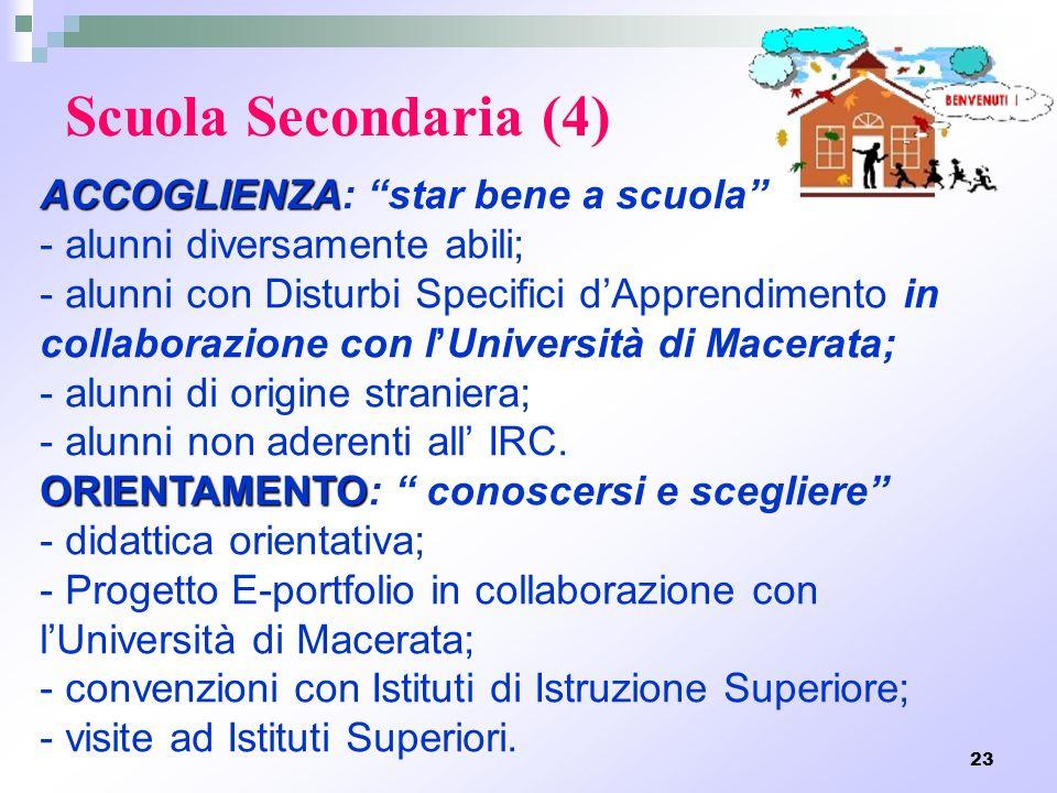 Scuola Secondaria (4) ACCOGLIENZA: star bene a scuola