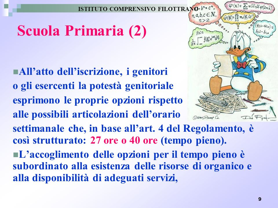 Scuola Primaria (2) All'atto dell'iscrizione, i genitori