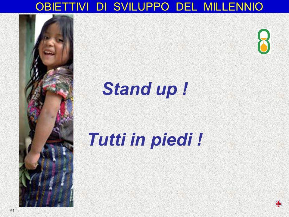 Stand up ! Tutti in piedi !