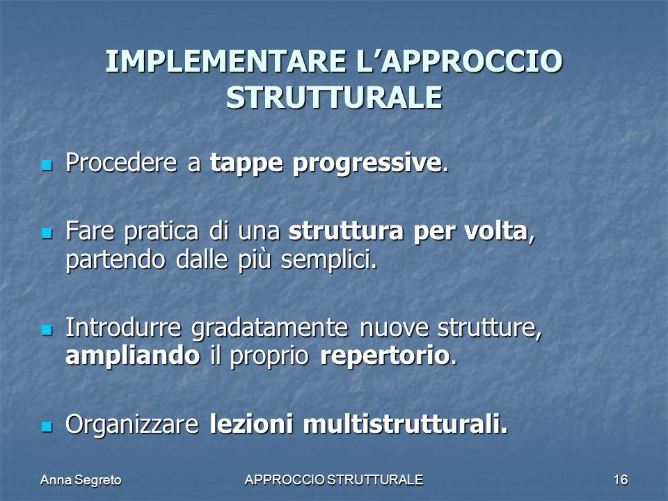 IMPLEMENTARE L'APPROCCIO STRUTTURALE