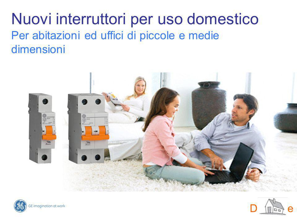 Nuovi interruttori per uso domestico