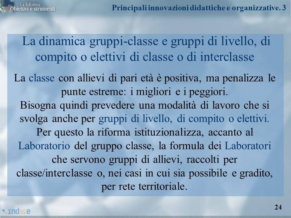 Principali innovazioni didattiche e organizzative. 3