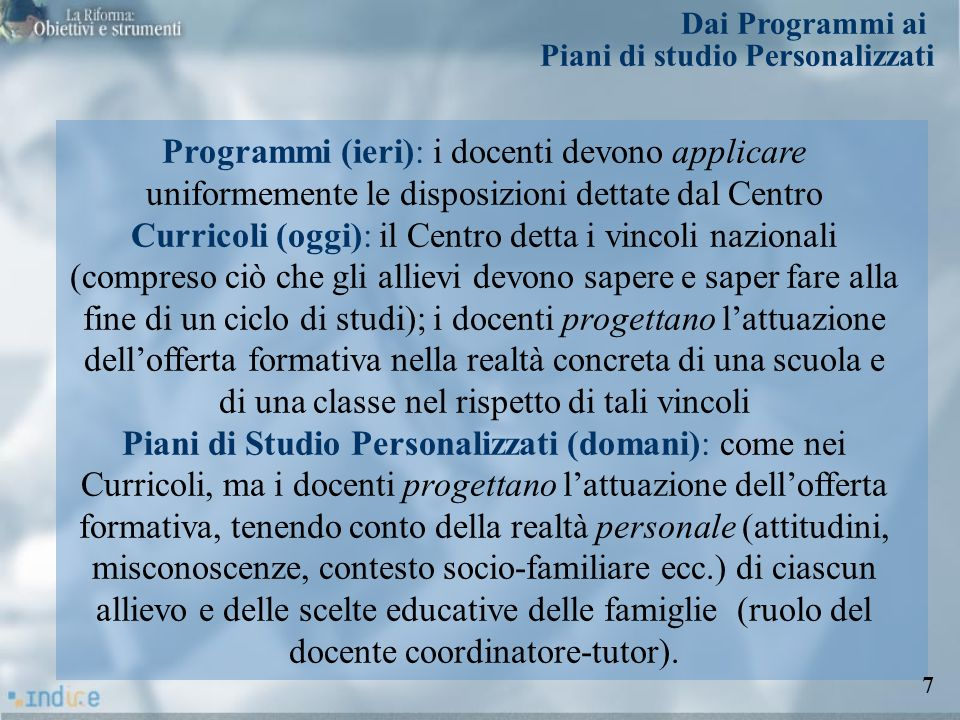 Dai Programmi ai Piani di studio Personalizzati.