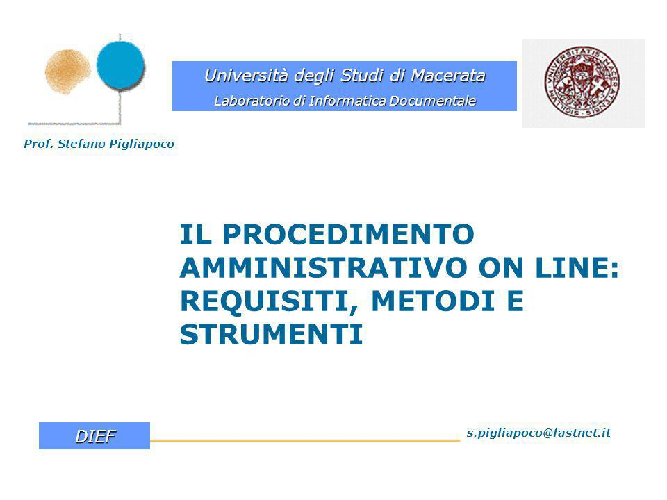IL PROCEDIMENTO AMMINISTRATIVO ON LINE: REQUISITI, METODI E STRUMENTI