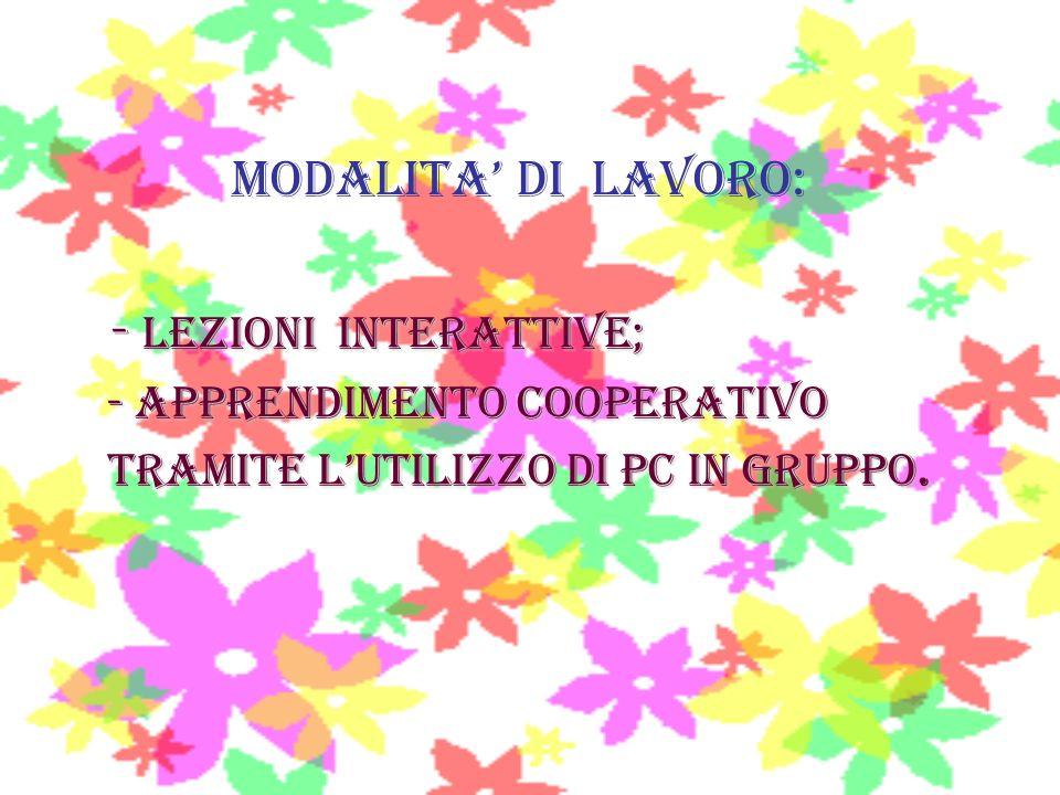 - Lezioni interattive;