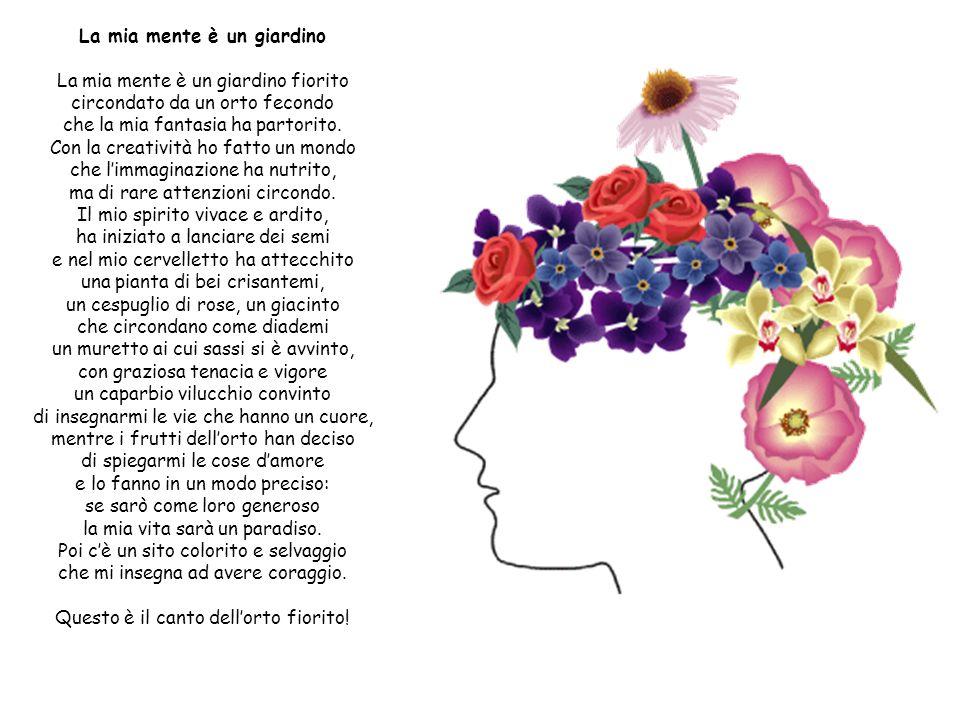 La mia mente è un giardino