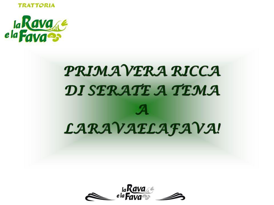PRIMAVERA RICCA DI SERATE A TEMA A LARAVAELAFAVA!