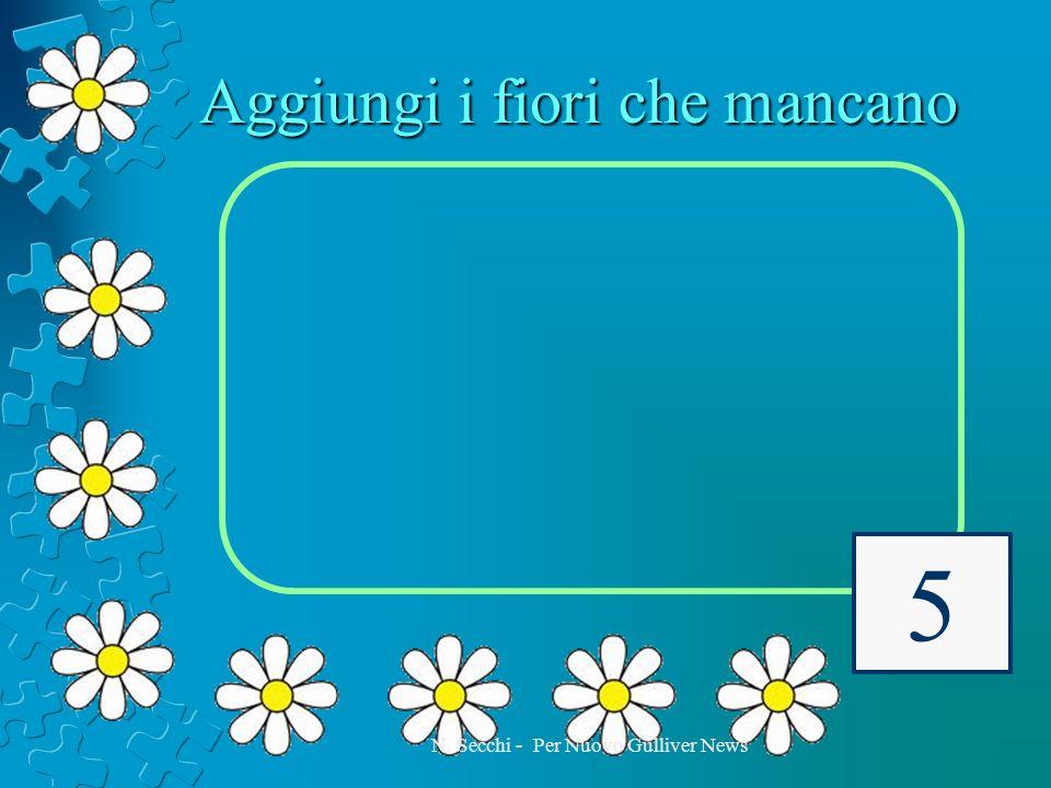 Aggiungi i fiori che mancano