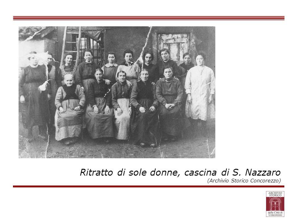 Ritratto di sole donne, cascina di S. Nazzaro
