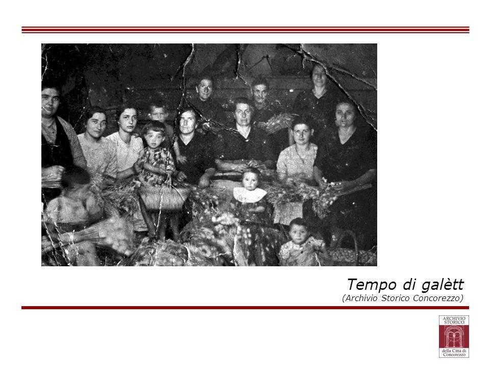 Tempo di galètt (Archivio Storico Concorezzo)