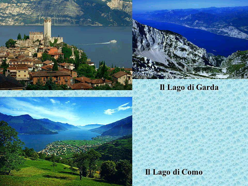 Il Lago di Garda Il Lago di Como