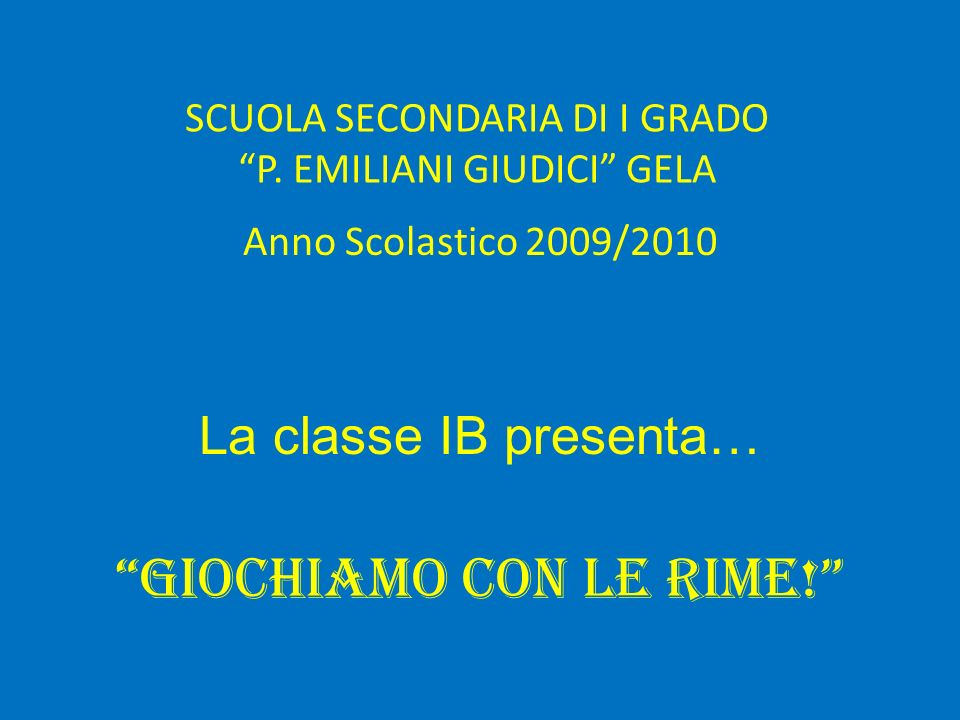 SCUOLA SECONDARIA DI I GRADO P. EMILIANI GIUDICI GELA