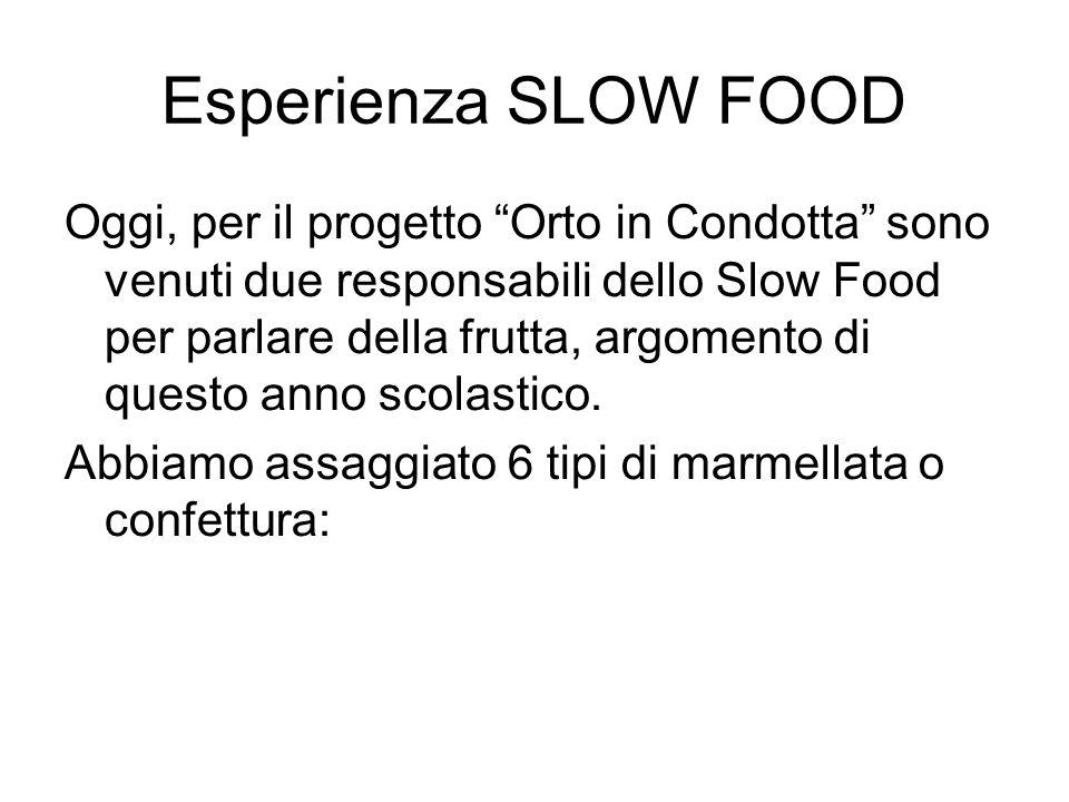 Esperienza SLOW FOOD