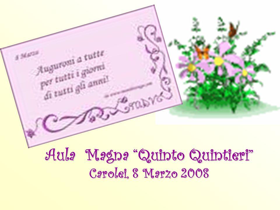 Aula Magna Quinto Quintieri Carolei, 8 Marzo 2008