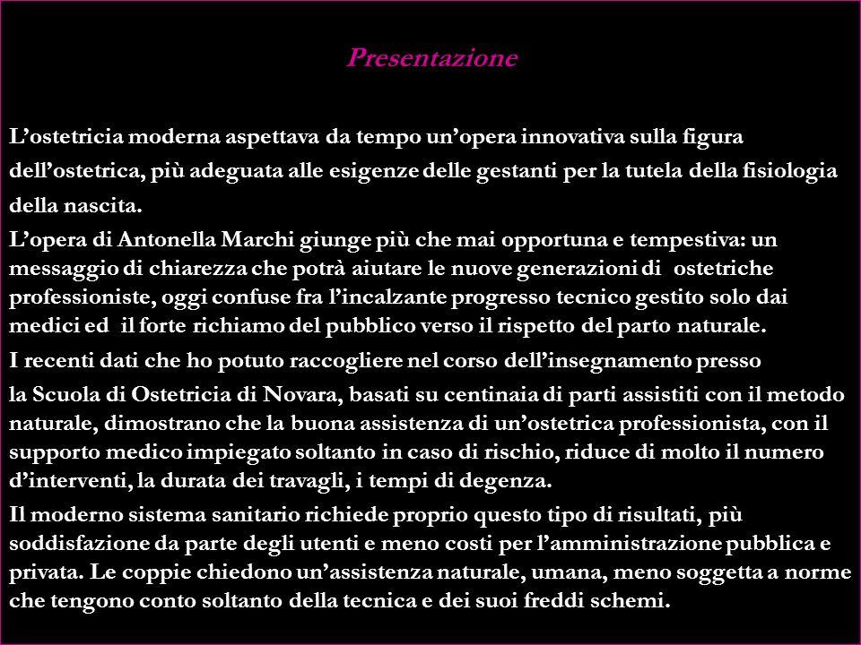 Presentazione L'ostetricia moderna aspettava da tempo un'opera innovativa sulla figura.