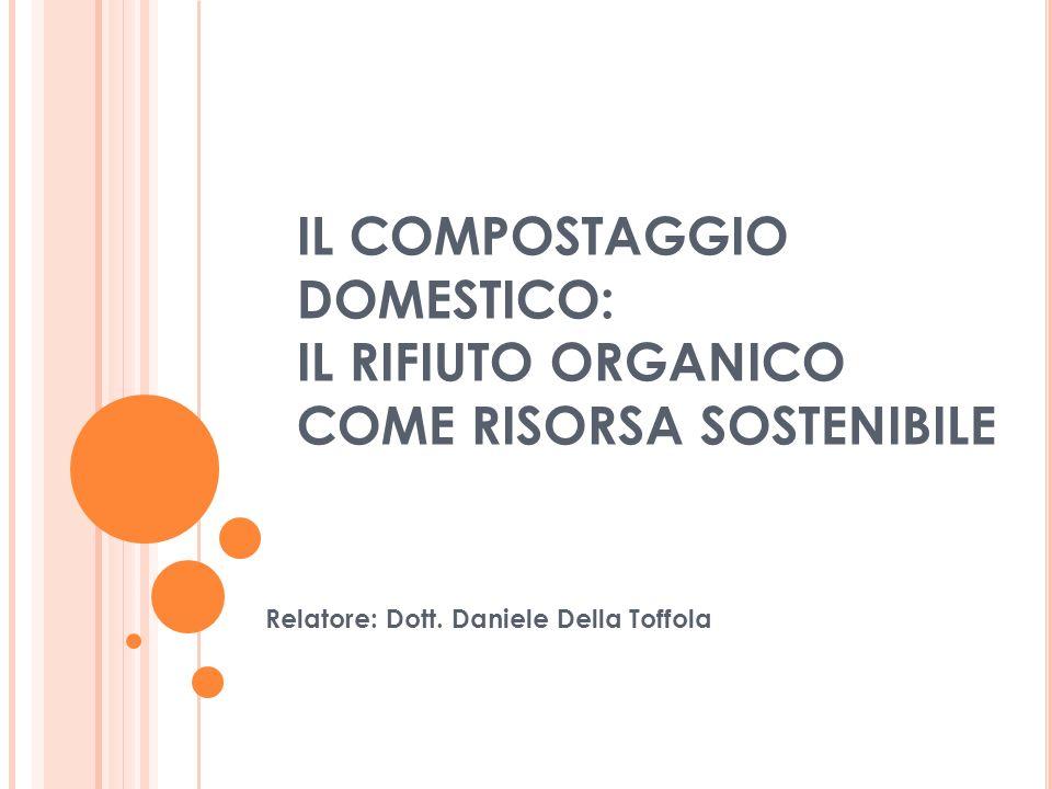 Relatore: Dott. Daniele Della Toffola